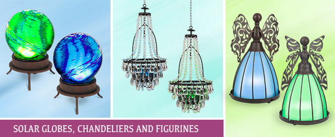 Solar Globes, Chandeliers and Figurines